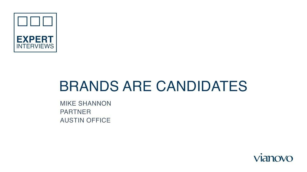 Brands Are Candidates Banner